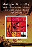 Dating in Silicon Valley, Roni Greer-Raulwing, 1588986284