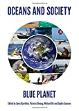 img - for Oceans and Society: Blue Planet book / textbook / text book