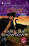 Familiar Showdown, Caroline Burnes, 0373694202