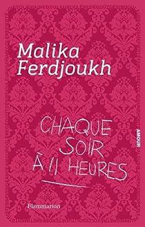 Chaque soir à 11 heures par Ferdjoukh