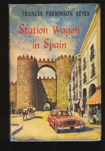 Station Wagon In Spain by Frances Parkinson Keyes
