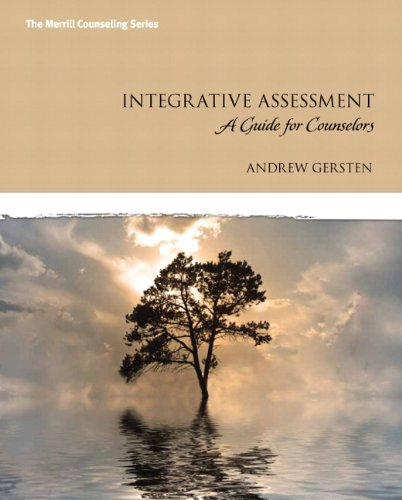 Integrative Assessment: A Guide for Counselors (Merrill Couseling)