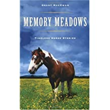 Memory Meadows: Timeless Horse Stories