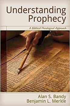 Book Understanding Prophecy: A Biblical-Theological Approach (2015-07-27)