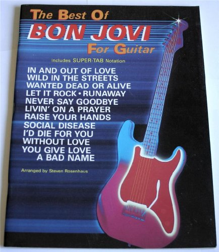 Bon Jovi Guitar Tab Books (The Best of Bon Jovi for Guitar: Includes Super-Tab Notation)