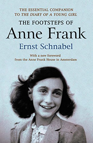 the-footsteps-of-anne-frank-essential-companion-to-the-diary-of-a-young-girl