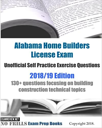 Alabama Home Builders License Exam Unofficial Self Practice Exercise