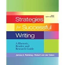 Strategies for Successful Writing: A Rhetoric, Reader and Research Guide with NEW MyCompLab -- Access Card Package (9th Edition) by James A. Reinking (2012-07-09)