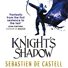 Knight's Shadow: The Greatcoats, Book 2 Audiobook by Sebastien de Castell Narrated by Joe Jameson