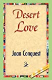 Desert Love, Joan Conquest, 1421841843