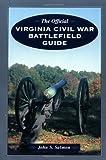 Official Virginia Civil War Battlefield Guide