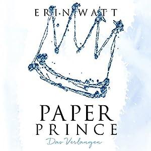 Paper Prince: Das Verlangen (Paper-Trilogie 2) Hörbuch