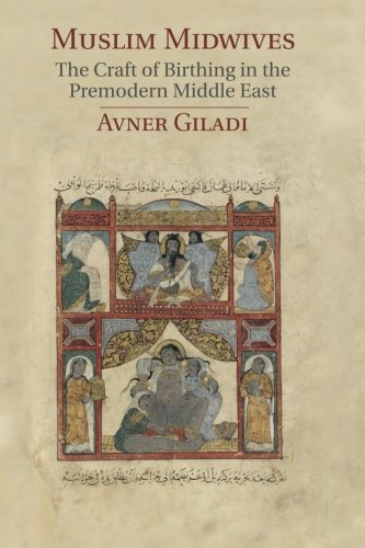 [READ] Muslim Midwives: The Craft of Birthing in the Premodern Middle East (Cambridge Studies in Islamic Ci<br />PPT