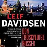 Den troskyldige russer (Den russiske trilogi 3) | Leif Davidsen
