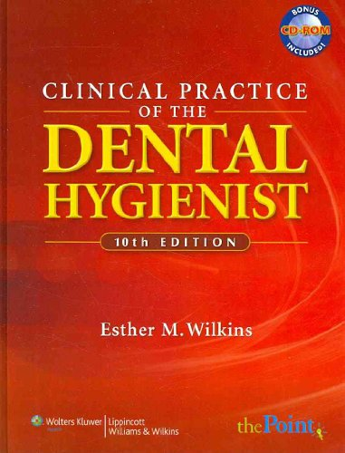 Clinical Practice of the Dental Hygienist, Tenth Edition,...