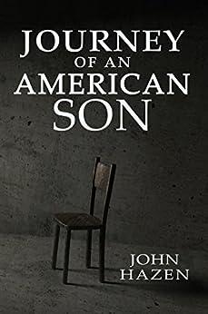 Journey of an American Son by [Hazen, John]