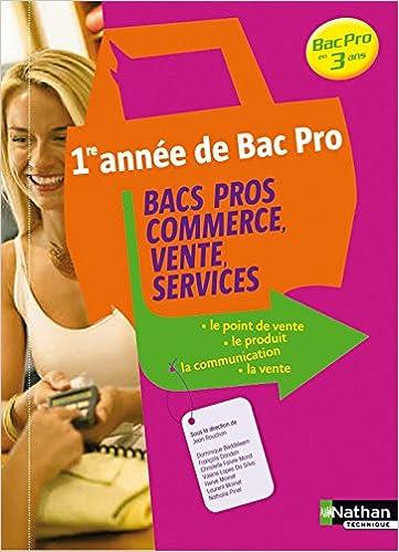 Livres en ligne téléchargement gratuit pdf BACS PROS COMMERCE VENTE SERVI in French PDF CHM ePub 2091605409