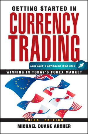 Getting Started in Currency Trading: Winning in Today's Forex Market pdf