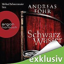 Schwarzwasser (Kommissar Wallner 7) | Livre audio Auteur(s) : Andreas Föhr Narrateur(s) : Michael Schwarzmaier