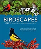 Birdscapes: A Pop-Up Celebration of Bird Songs in Stereo Sound by Miyoko Chu, Cornell Lab of Ornithology (2008) Hardcover