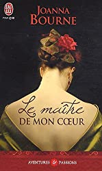 Le Maitre de Mon Coeur = My Lord and Spymaster (Aventures Et Passions) (French Edition)