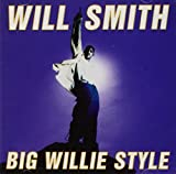 Will Smith - Big Willie Style - Columbia - 488662 2, Columbia - COL 488662 2 by Will Smith (0100-01-01)