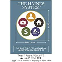 The HAINES System™ - The Blueprint for Organizing Your Personal Documents