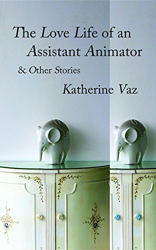 The Love Life of an Assistant Animator & Other Stories