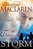 Through Every Storm, Sharlene MacLaren, 0883687461