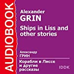Ships in Liss and Other Stories | Alexander Grin