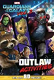 Marvel Guardians of the Galaxy Vol. 2 Outlaw Activities: With Over 80 Puzzles!