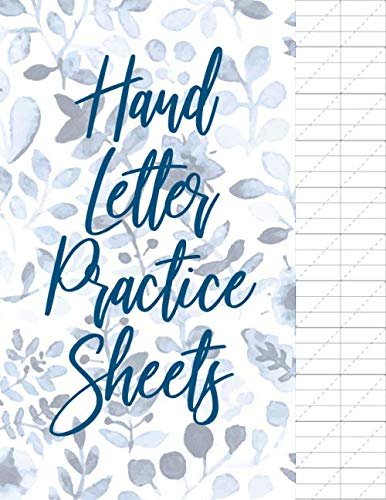 Hand Letter Practice Sheets: Blank Calligraphy Workbook Sheets (Size 8.5 x 11)