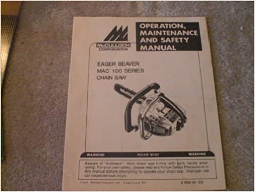Eager Beaver Mac 100 Chain Saw Operation Maintenance And