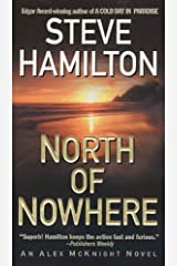 North of Nowhere: An Alex McKnight Novel Kindle Edition