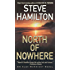 North of Nowhere: An Alex McKnight Novel