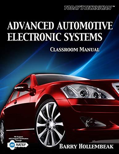 Today's Technician: Advanced Automotive Electronic...