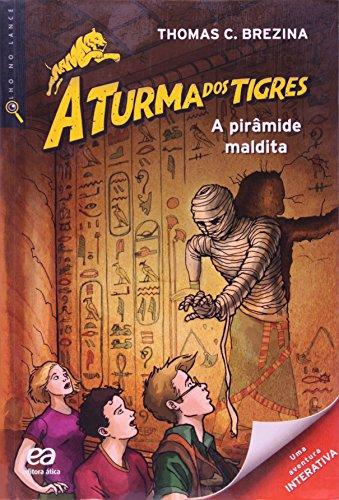 A Turma dos Tigres - A pirâmide maldita