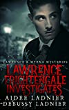Lawrence Frightengale Investigates (Lawrence & Myrna Mysteries Book 1)