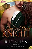 A True and Perfect Knight, Suasn Charnley, 0843949457