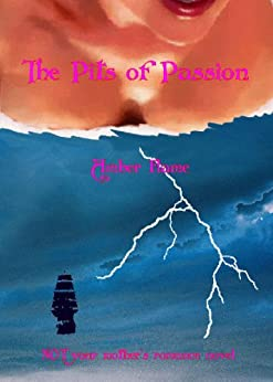 The Pits of Passion by [Flame, Amber, Melissa Bowersock]