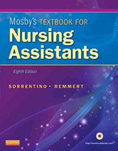 Mosby's Textbook for Nursing Assistants (8th, 12) by [Paperback (2011)] by Mosby, Paperback(2011)