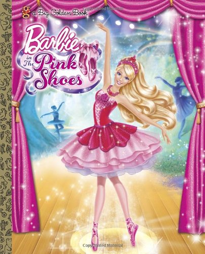 Download Barbie in the Pink Shoes Big Golden Book (Barbie) (a Big Golden Book) pdf