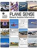 FAA: Plane Sense General Aviation Information: 2008