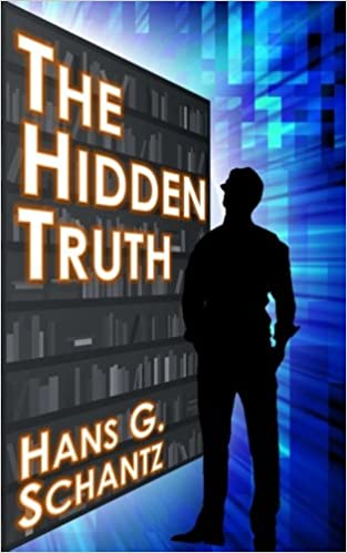 Book The Hidden Truth: A Science Fiction Techno-Thriller: Volume 1