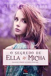 O Segredo De Ella E Micha. Quando O Amor Esconde Segredos (Em Portuguese do Brasil)