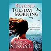 Beyond Tuesday Morning | Karen Kingsbury