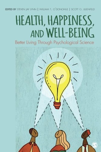 Health, Happiness, and Well-Being: Better Living