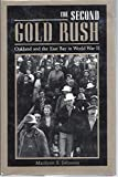 img - for The Second Gold Rush: Oakland and the East Bay in World War II book / textbook / text book