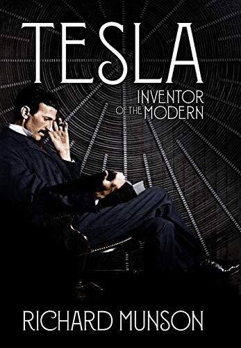 Tesla: Inventor of the Modern (Time Machine Tesla)
