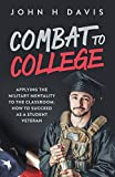Combat To College: Applying The Military Mentality